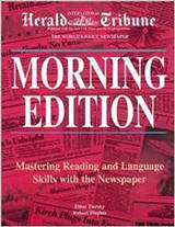 Morning Edition: Mastering Reading and Language Skills With the Newspaper from ESLgold.com