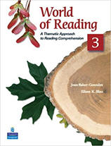 World of Reading 3: A Thematic Approach to Reading Comprehension from ESLgold.com