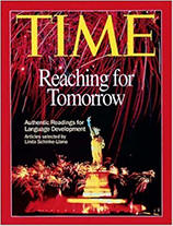 Time: Reaching for Tomorrow: Authentic Readings for Language Development from ESLgold.com